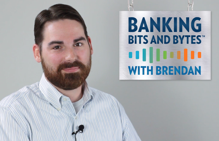 Featured Blog Image for Banking Bits and Bytes with Brendan